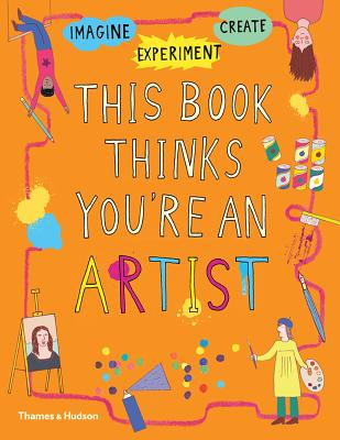 this_book_thinks_youre_artist